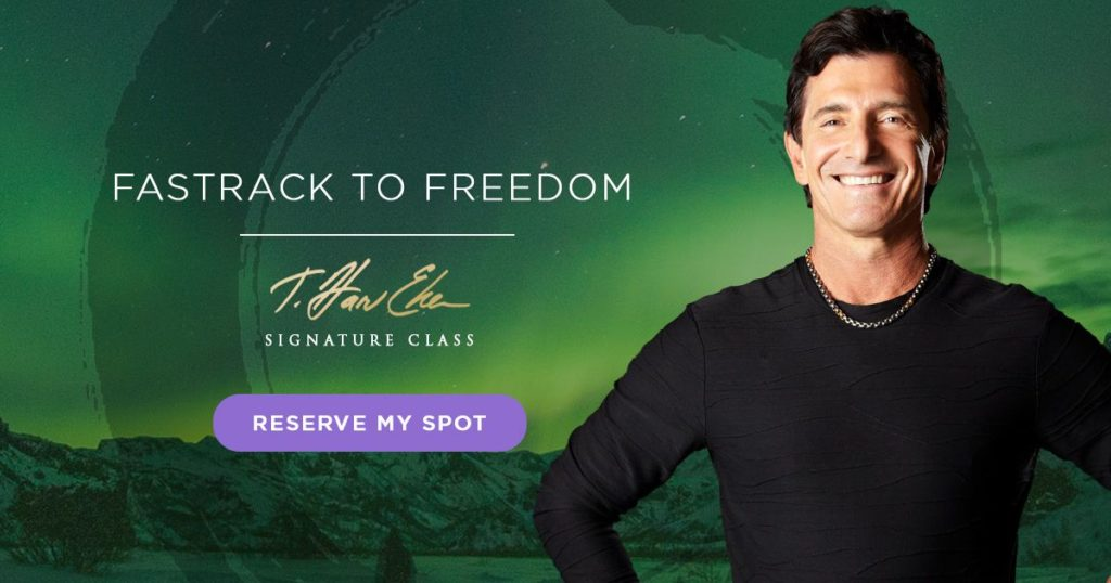 "t harv eker free class ""fastrack to freedom"""
